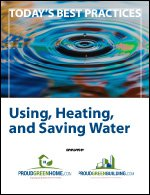 Using, Heating, and Saving Water