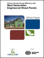 Achieve Greater Energy Efficiency with Next Generation Engineered Wood Panels