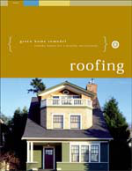 Green Home Remodel: Roofing
