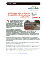 ROSE Cottage Relies on Bosch for Energy-Efficient Heating, Cooling and Hot Water