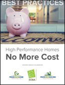 High Performance Homes, No More Cost
