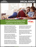 Complementing Radiant Heat with Quiet, Cool Air Delivery