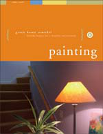 Green Home Remodel: Painting