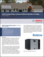ROSE Cottage Relies on Bosch Efficient Heating & Cooling