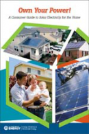 Own Your Power! A Consumer Guide to Solar Electricity for the Home