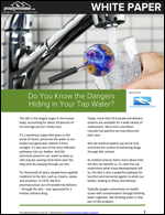 Do You Know the Dangers Hiding in Your Tap Water?
