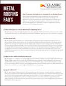 Metal Roofing FAQ's - Your Frequently Asked Questions, Answered by Roofing Experts