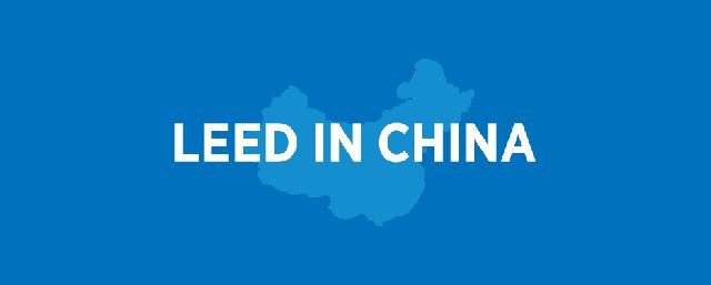 Report: LEED in China accelerating