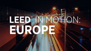 LEED in Motion: Europe highlights region's growth