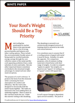 Your Roof's Weight Should Be a Top Priority