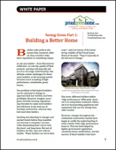 Seeing Green Part 1: Building a Better Home