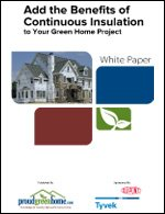 Add the Benefits of Continuous Insulation to Your Green Home Project