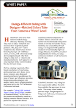 Energy Efficient Siding with Designer-Matched Colors Take Your Home to a 'Wow!' Level