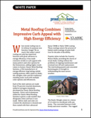 Metal Roofing Combines Impressive Curb Appeal with High Energy Efficiency