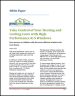 Take Control of Your Heating and Cooling Costs with High-Performance R-5 Windows