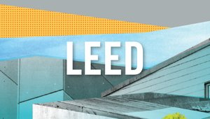 New LEED pilot spotlights impact of building materials