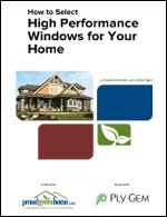 How to Select High Performance Windows for Your Home