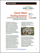 Classic Metal Roofing Systems: A Proven Environmental and Economic Advantage for Homeowners
