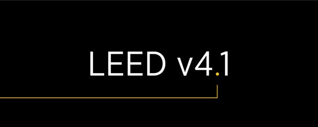 USGBC builds on LEED with version 4.1