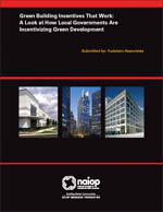 Green Building Incentives That Work: A Look at How Local Governments Are Incentivizing Green Development
