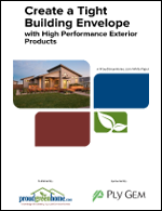 Create a Tight Building Envelope with High-Performance Exterior Products