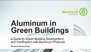New guidelines released for using aluminium in green buildings