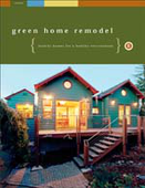 Green Home Remodel: Healthy Homes for a Healthy Environment