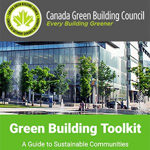 Canadian green council launches interactive green building toolkit