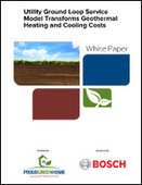 Utility Ground Loop Service Model Transforms Geothermal Heating and Cooling Costs