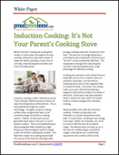 Induction Cooking: It's Not Your Parent's Cooking Stove