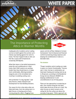 The Importance of Protecting Attics in Warmer Months