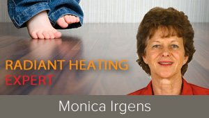 Electric Radiant Heat: Lower temperature and larger heating area